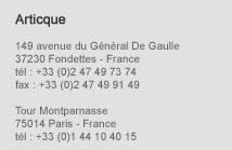 Articque, 149 av du Général De Gaulle, 37230 Fondettes - Tour Montparnasse, 75014 Paris